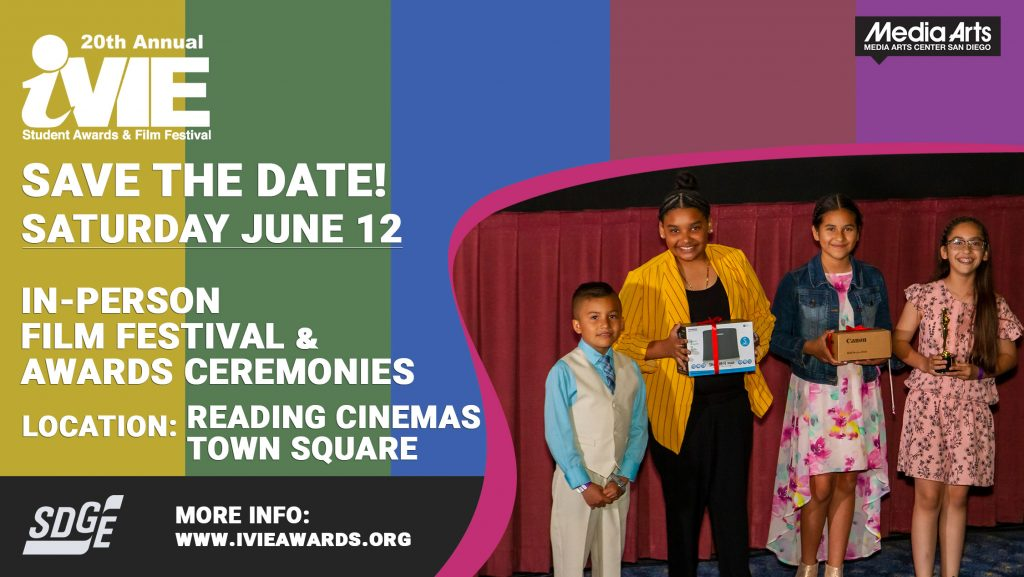 iVIE Awards and Student Film Festival 2021 – In Person June 12!!!